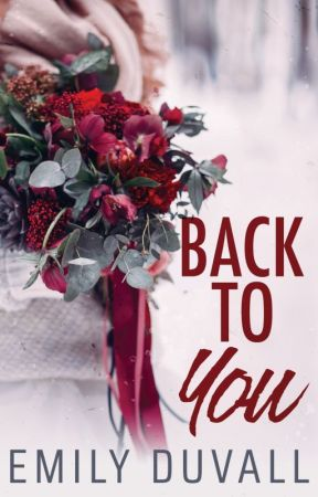 Back to You by EDuvallAuthor