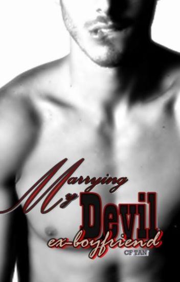 Marrying my devil ex-boyfriend