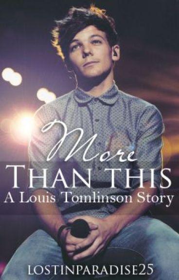 More Than This // Louis Tomlinson