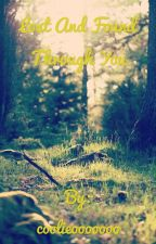 Lost and Found Through You by coolieooooooo