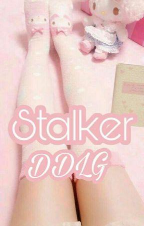 Stalker Ddlg  by Heavenlovesme