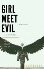 Girl Meet Evil   Naruhina ✔ by Flavonoid