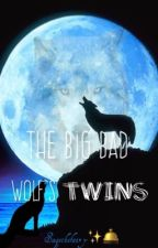 The Big Bad Wolf's Twins (UNDER RECONSTRUCTION) by kaliallen133