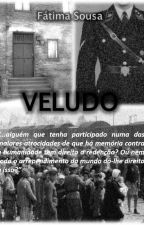 VELUDO by FatimaSousa76