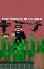 Derp SSundee in the Wild by MinecraftStoryTime
