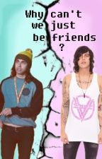 Why Can't We Just Be Friends? {Kellic • Completed} by Funkyduckdawg