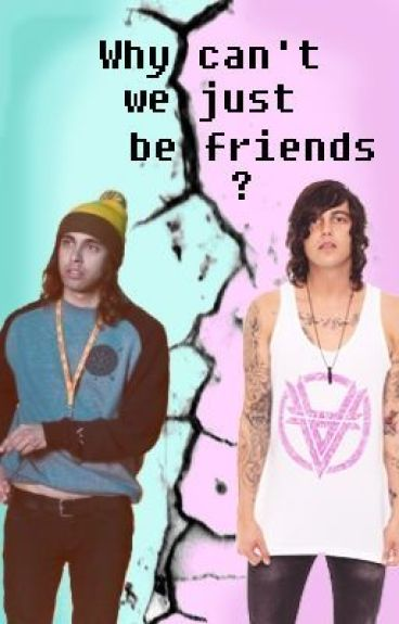 Why Can't We Just Be Friends? {Kellic • Completed}