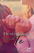 Destinata a te. by _denise10