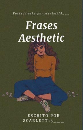 Frases aesthetic by scarlett15___