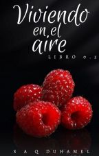 Viviendo en el aire   Al aire #0.5 by littlemaple