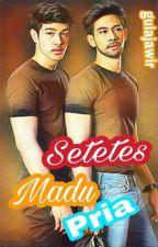 Setetes Madu Pria by gula_jawir