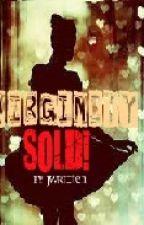 Virginity Sold! (Short Story) by Jwritten by Jwritten