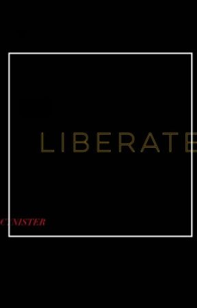 Liberate  by FENTYSLUM