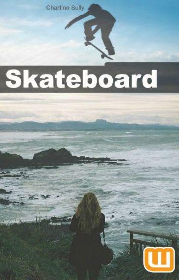 Skateboard.