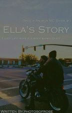 Ella's Story ( Devil's Angels MC #1 )  by photosofrose