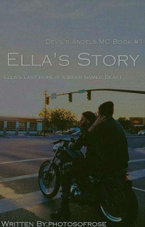 Ella's Story ( Devil's Angels MC #1 )  by photosofrose