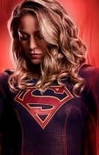 (I Will Fight For You) Supergirl x Female Reader  by YTFoxy101