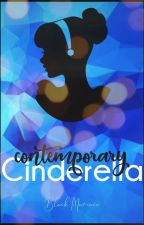 Contemporary Cinderella • completed by BlackManiacx