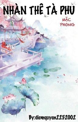 [Hoàn] NHÀN THÊ TÀ PHU - Mặc Phong
