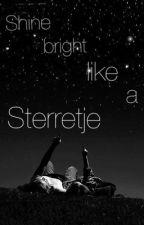 Shine bright like a Sterretje by sterretje4thewin