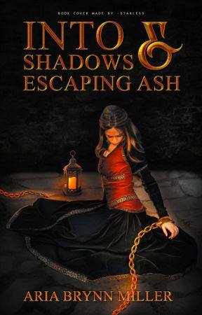 Into Shadows and Escaping Ash   #Wattys2018   by StormyTheZebra