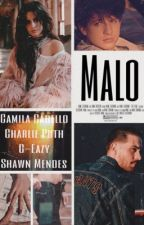 Malo | Camila/You by Kay_T27