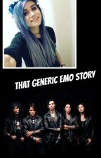 That Generic Emo Story by AnotherLoserKilljoy