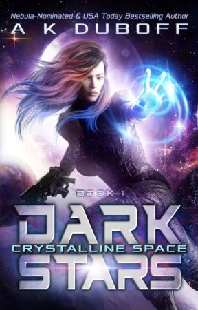 Crystalline Space (Dark Stars Book 1) by Amy_DuBoff