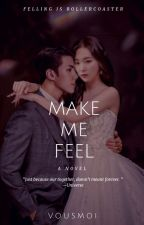 MAKE ME FEEL by adnworldover