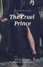 THE CRUEL PRINCE by ArtaCantika