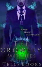 The Crowley Witches by tellsbooks