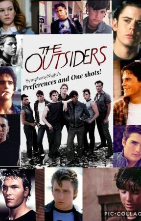 The Outsiders Preferences and (One-Shots-) - You met their parent