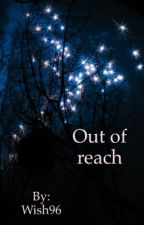 Out of reach by Wish96