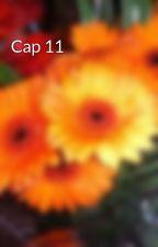 Cap 11 by ELLEENNE2