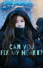 Can you fix my heart? 💙ChaeLisa💜 by iamamasterpiece05
