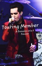 Touring Member (Brendon Urie X reader) by UriellyKool