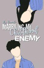 Marrying My Childhood Enemy by sky_hamada