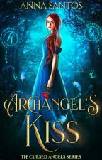 Archangel's Kiss by AnnaSantosAuthor