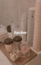 hacker. ➳ chuuves by rain-51db