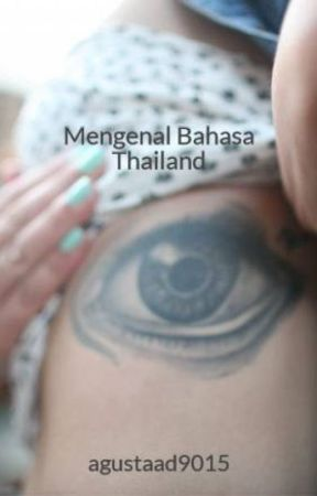 Mengenal Bahasa Thailand by agustaad9015