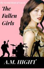 The Fallen Girls 💍 by Scarletletterheart