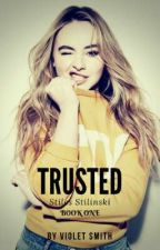 TRUSTED ● Stiles Stilinski {BOOK 1} by violet_04_smith