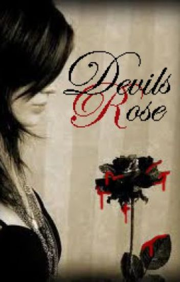 The Devil's Rose