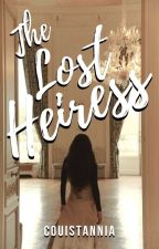 The Lost Heiress by Couistannia