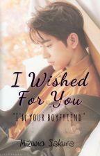 I Wished For You [GOT7 FANFIC] [JINYOUNG X READER] by WangSakura