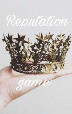 Reputation Game   by justalilcrazygal