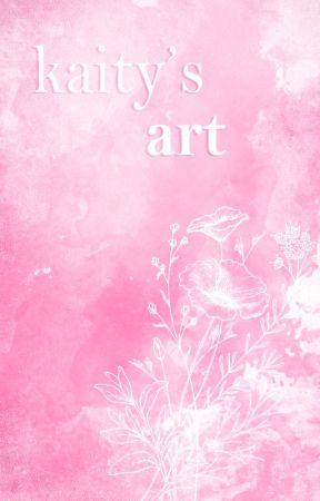 ✿ | kaity's art by kaitybug-