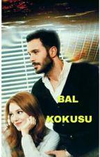 BAL KOKUSU - DEFÖM by elbargibi