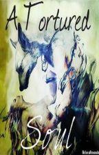 A Tortured Soul by HelenaAmanda