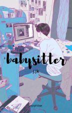Babysitter | j.jk by epiphitae